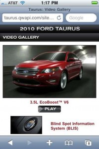 Take a pic of a Microsoft Tag embedded on a Ford Taurus print ad with your smartphone and you've suddenly opened up a multimedia display explaining some of the new technology on the 2010 Taurus sedan.
