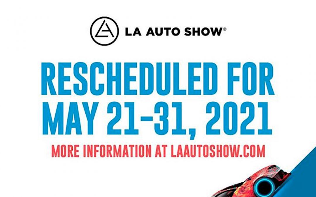 Los Angeles Auto Show Moved from November to May 2021